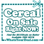 Best Deals on Cereal RIGHT NOW!