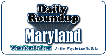 Maryland Deals Baltimore, hagerstown, Anapolis, Ocean City