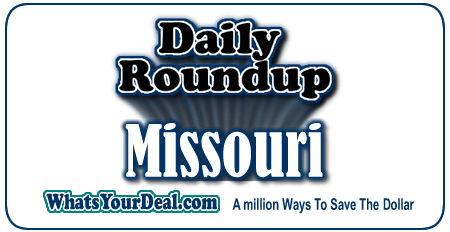 Missouri Deals from Kansas City to St Louis, Springfield to Maryville
