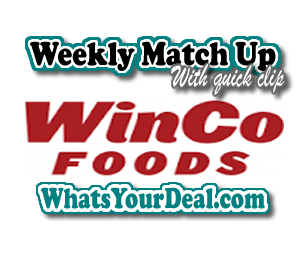 Winco foods weekly matchup 3012018 3072018 wincomatchup for the winco coupon policy click here fandeluxe Images