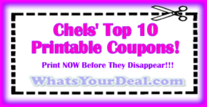 Chels Top 10 Printable Coupons